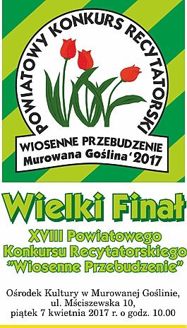 """Wielki Finał XVIII Powiatowego Konkursu Recytatorskiego """"Wiosenne Przebudzenie"""""""