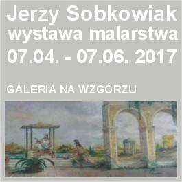 Jerzy Sobkowiak - wystawa malarstwa