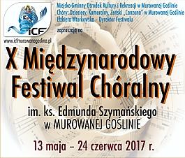 X Międzynarodowy Festiwal Chóralny im ks. Edmunda Szymańskiego