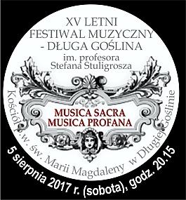 XV Letni Festiwal Muzyczny - Długa Goślina im. profesora Stefana Stuligrosza