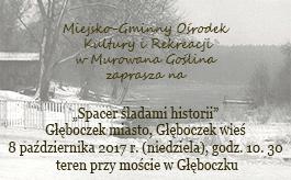 """""""Spacer śladami historii"""" - Głęboczek miasto, Głęboczek wieś"""