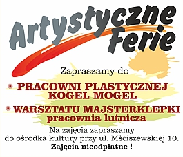 Artystyczne Ferie - zapraszamy do pracowni Kogel Mogel