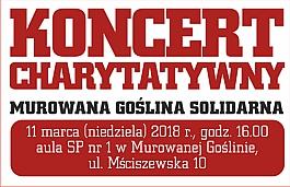Koncert Charytatywny - Murowana Goślina SOLIDARNA
