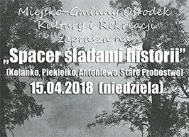 Spacer śladami historii (Kolanko, Piekiełko, Antoniewo, Stare Probostwo)