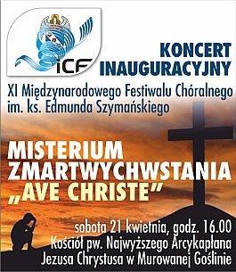 Koncert Inauguracyjny XI Międzynarodowe Festiwalu Chóralnego im. ks. Edmunda Szymańskiego