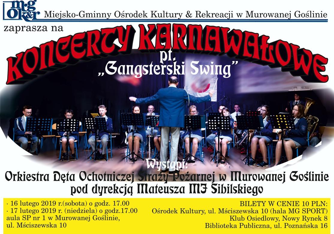 """Koncerty Karnawałowe pt. """"Gangsterski Swing"""" - odwołany"""