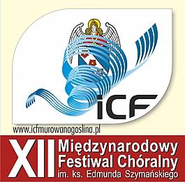 XII Międzynarodowy Festiwal Chóralny im. ks. Edmunda Szymańskiego