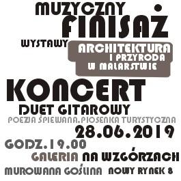 Muzyczny Finisaż wystawy Architektura i Przyroda w Malarstwie - Koncert Duet Gitarowy