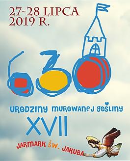 """XVII Jarmark Św. Jakuba """"630 Urodziny Murowanej Gośliny"""""""