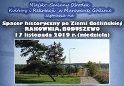 Spacer historyczny po Ziemi Goślińskiej - Rakownia, Boduszewo