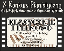 X Konkurs Pianistyczny dla Młodych Amatorów w Murowanej Goślinie