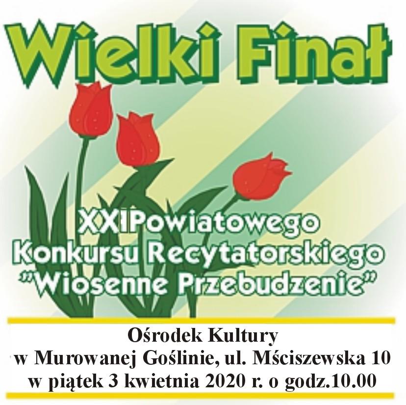 """Wielki finał XXI Powiatowego Konkursu Recytatorskiego """"Wiosenne Przebudzenie"""""""
